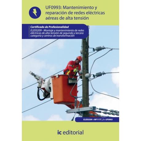 Mantenimiento de redes eléctricas aéreas de alta tensión. ELEE0209