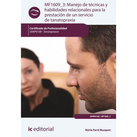 Manejo de técnicas y habilidades relacionales para la prestación de un servicio de tanatopraxia MF1609_3