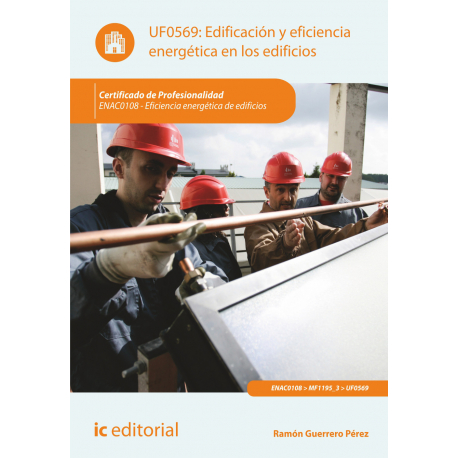 Edificación y eficiencia energética en los edificios UF0569