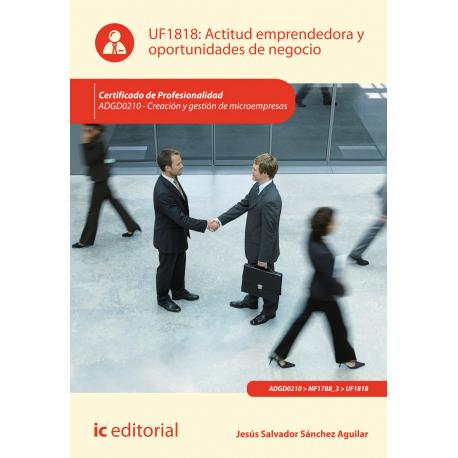 Actitud emprendedora y oportunidades de negocio UF1818