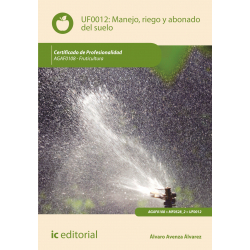 Manejo, riego y abonado del suelo UF0012