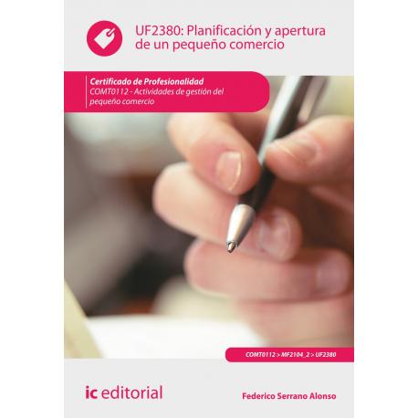 Planificación y apertura de un pequeño comercio UF2380
