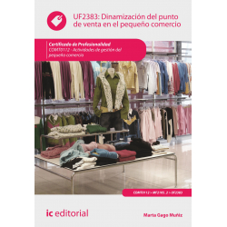 Dinamización del punto de venta en el pequeño comercio UF2383