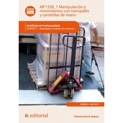Manipulación y movimientos con transpalés y carretillas de mano. COMT0211