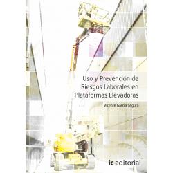 Uso y Prevención de Riesgos Laborales en Plataformas Elevadoras