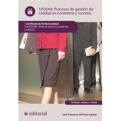 Procesos de gestión de calidad en hostelería y turismo UF0049
