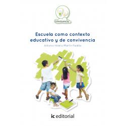 Escuela como contexto educativo y de convivencia