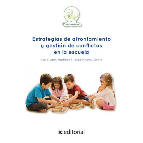 Estrategias de afrontamiento y gestión de conflictos en la escuela