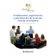 Fundamentos, organización y planificación de la acción tutorial orientadora