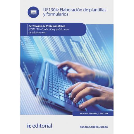 Elaboración de plantillas y formularios UF1304