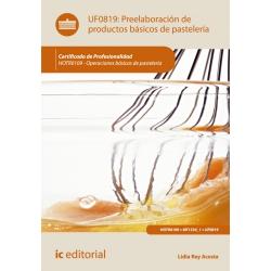 Preelaboración de productos básicos de pastelería. HOTR0109