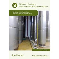 Trasiego y almacenamiento de aceites de oliva. INAK0109
