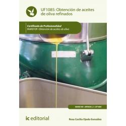 Obtención de aceites de oliva refinados. INAK0109
