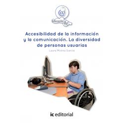Accesibilidad de la información y la comunicación. La diversidad de personas usuarias