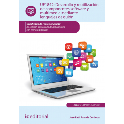 Desarrollo y reutilización de componentes software y multimedia mediante lenguajes de guión UF1842