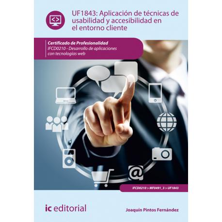 Aplicación de técnicas de usabilidad y accesibilidad en el entorno cliente UF1843