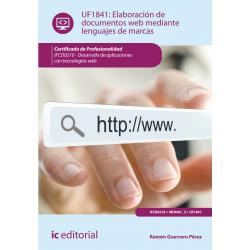 Elaboración de documentos web mediante lenguajes de marcas UF1841