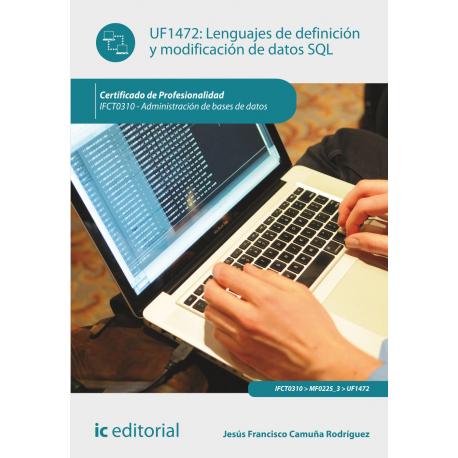 Lenguajes de definición y modificación de datos SQL UF1472