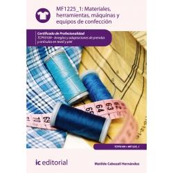 Materiales, herramientas, máquinas y equipos de confección. TCPF0109 - Arreglos y adaptaciones de prendas y artículos en textil