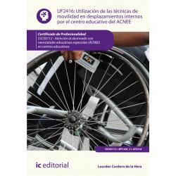 Utilización de las técnicas de movilidad en desplazamientos internos por el centro educativo del ACNEE UF2416