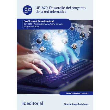 Desarrollo del proyecto de la red telemática UF1870