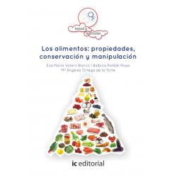 Los alimentos: propiedades, conservación y manipulación