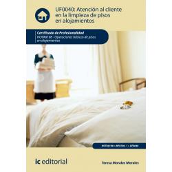Atencion al cliente en la limpieza de pisos en alojamientos - UF0040