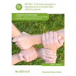 Procesos grupales y educativos en el tiempo libre infantil y juvenil MF1867_2