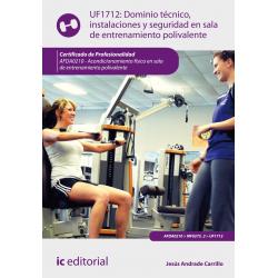 Dominio técnico, instalaciones y seguridad en S.E.P. UF1712