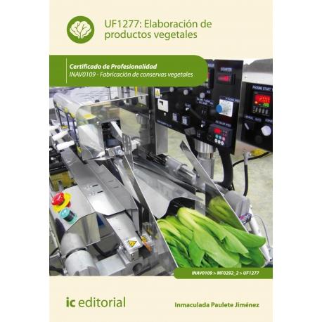 Elaboración de productos vegetales. INAV0109
