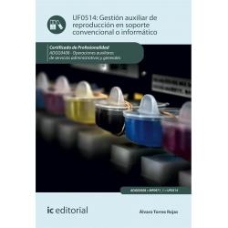 Gestión auxiliar de reproducción en soporte convencional o informático. ADGG0408