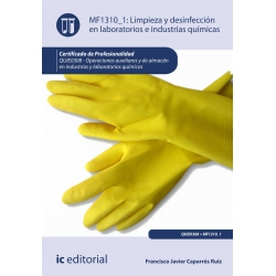 Limpieza y desinfección en laboratorios e industrias químicas. QUIE0308