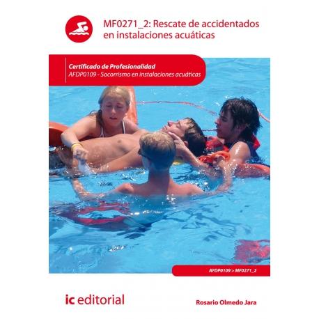 Rescate de accidentados en instalaciones acuáticas. AFDP0109