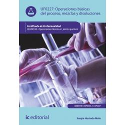 Operaciones básicas del proceso, mezclas y disoluciones. QUIE0108