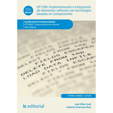 Implementación e integración de elementos software con tecnologías basadas en componentes UF1290