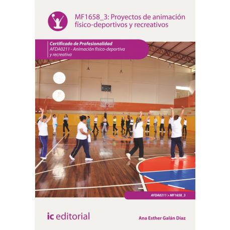 Proyectos de animación físico-deportivos y recreativos MF1658_3