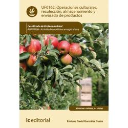 Operaciones culturales, recolección, almacenamiento y envasado de productos. AGAX0208 - Actividades auxiliares en agricultura