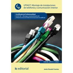 Montaje de instalaciones de telefonía y comunicación interior. ELES0108 - Montaje y mantenimiento de infraestructuras de telecom