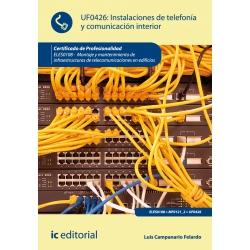 Instalaciones de telefonía y comunicación interior. ELES0108 - Montaje y mantenimiento de infraestructuras de telecomunicaciones