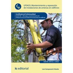 Mantenimiento y reparación de instalaciones de antenas en edificios. ELES0108 - Montaje y mantenimiento de infraestructuras de t