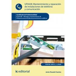 Mantenimiento y reparación de instalaciones de telefonía y comunicación. ELES0108 -  Montaje y mantenimiento de infraestructuras