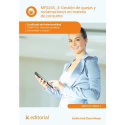 Gestión de quejas y reclamaciones en materia de consumo. COMT0110 - Atención al cliente consumidor o usuario