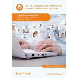 Sistemas de información y bases de datos en consumo. COMT0110 - Atención al cliente, consumidor o usuario