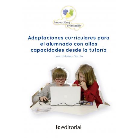 Adaptaciones curriculares para el alumnado con altas capacidades desde la tutoría