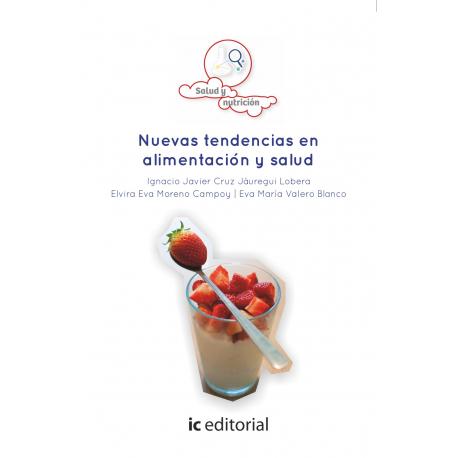 Nuevas tendencias en alimentación y salud