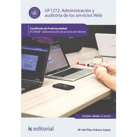 Administración y auditoría de los servicios Web UF1272