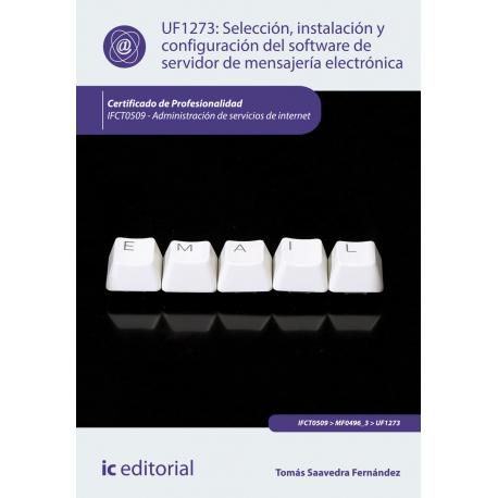 Selección, instalación y configuración del software de servidor de mensajería electrónica UF1273
