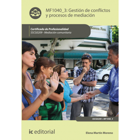 Gestión de conflictos y procesos de mediación MF1040_3