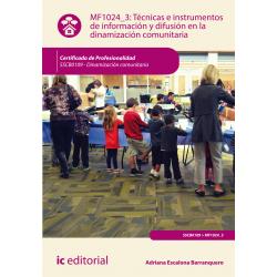 Técnicas e instrumentos de información y difusión en la dinamización comunitaria MF1024_3
