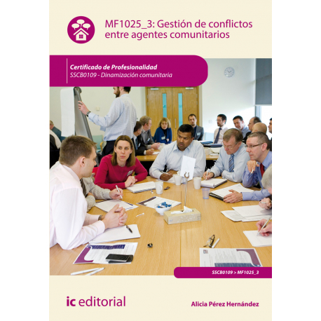 Gestión de conflictos entre agentes comunitarios MF1025_3